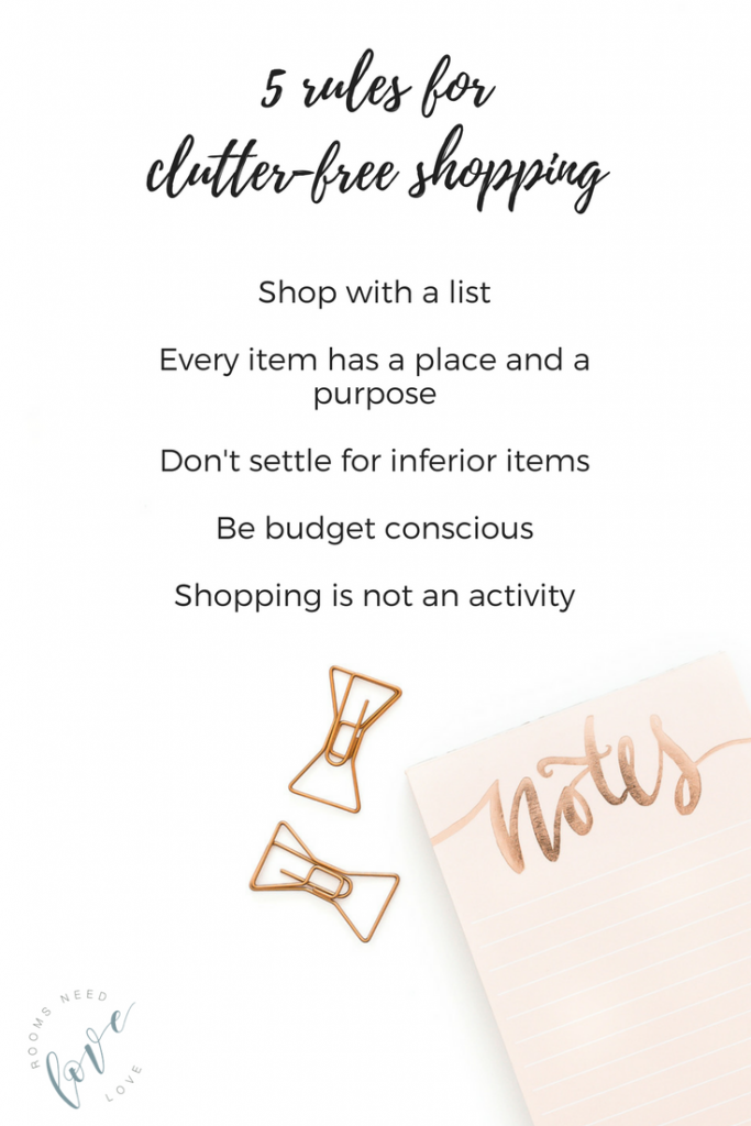 5 Rules for Clutter-Free Shopping | Rooms Need Love Blog