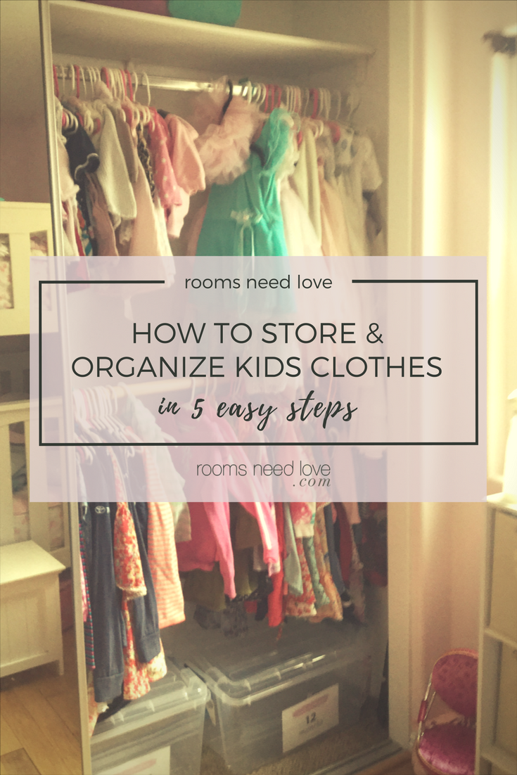 How to Store & Organize Kids Clothes in 5 easy steps + Free Printables | Rooms Need Love Professional Organizing