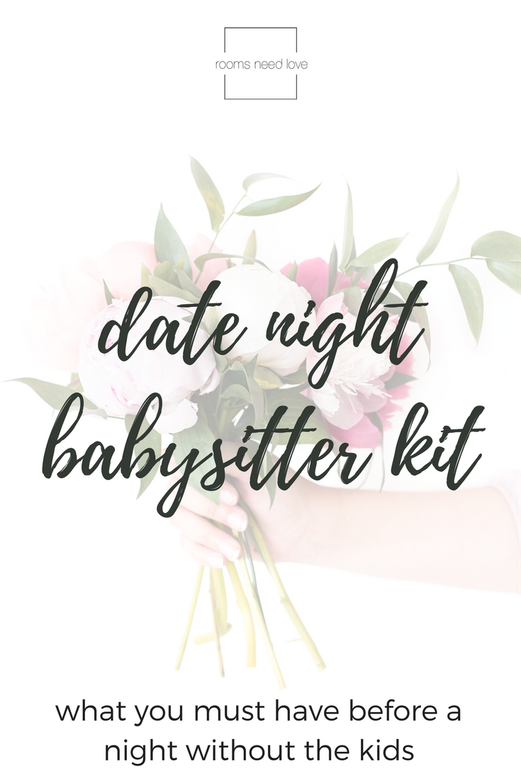 Date Night Babysitter Kit: What you must have before a night without the kids | Rooms Need Love Blog