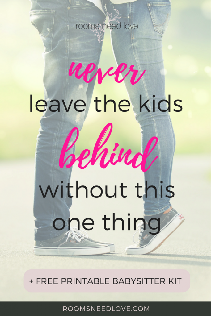 Never Leave the Kids Behind without This One Thing | Date Night Babysitter Kit | Parenting Tips | Moms | Free Printable
