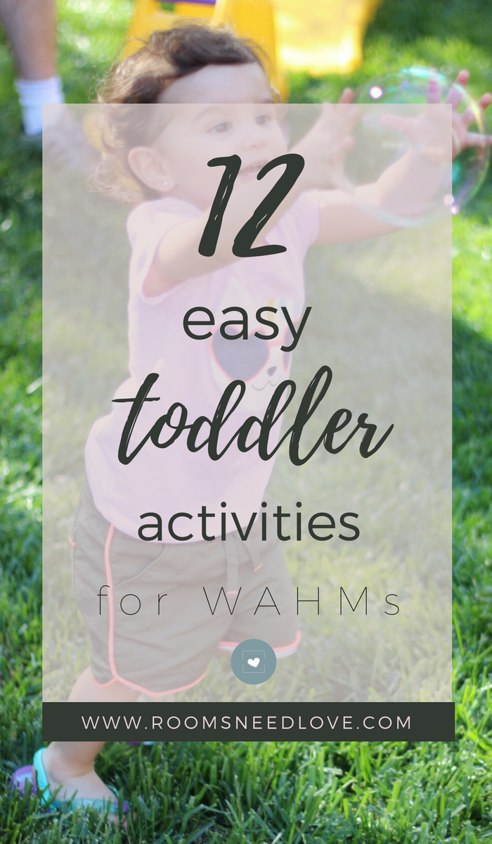 12 Easy Toddler Activities for WAHMs | Toddlers | Work at Home Mom | Kids | Working Moms | Rooms Need Love