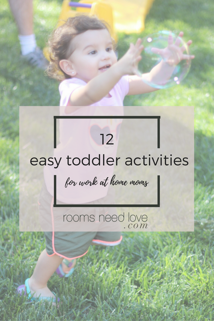 12 Easy Toddler Activities for Work at Home Moms | List of Activities | Rooms Need Love Blog