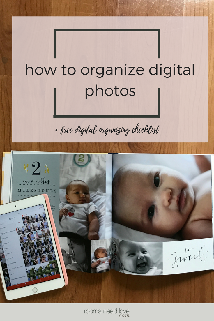 How to Organize Digital Photos + free Digital Organizing Checklist | Rooms Need Love