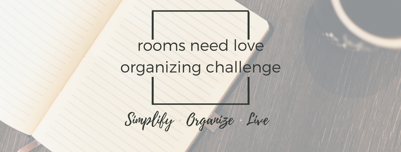 Rooms Need Love Organizing Challenge | Join us on Facebook!