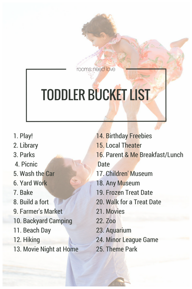 Toddler Bucket List | 25 Activities for any time of year | Rooms Need Love