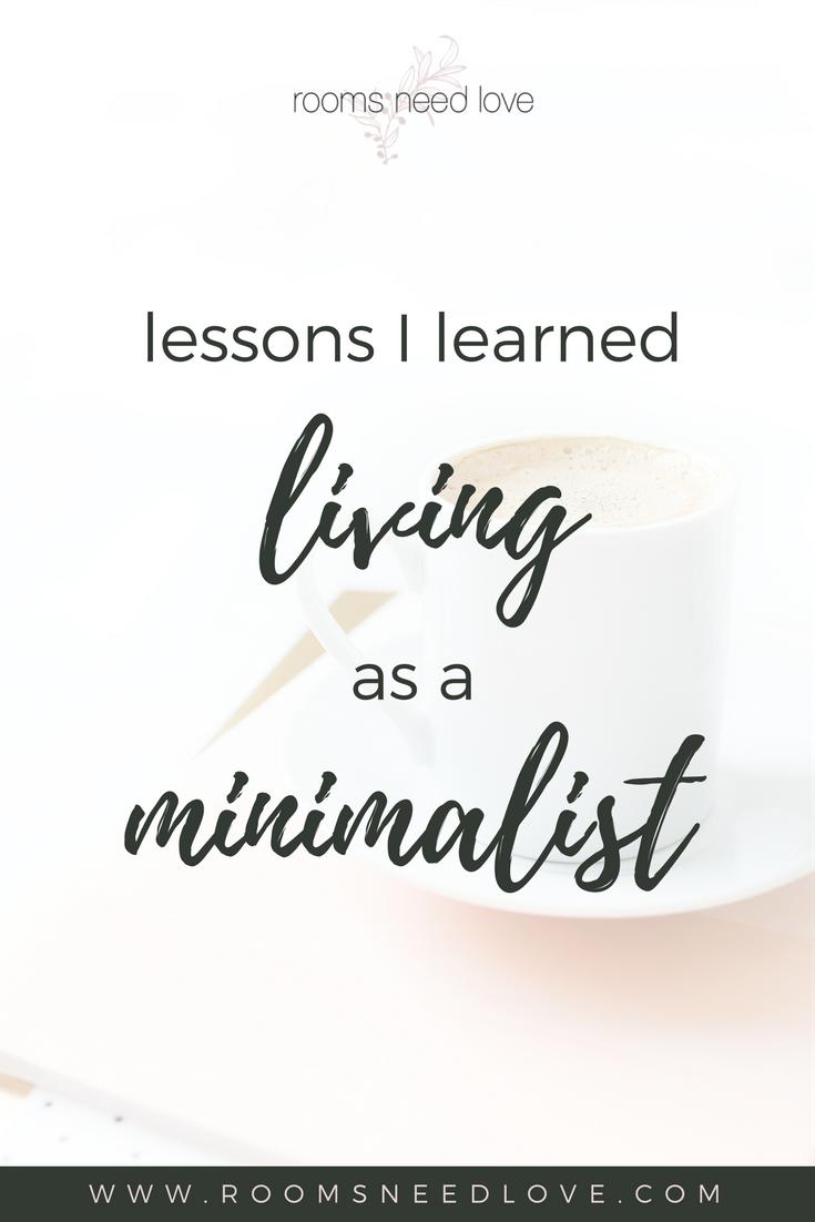 Lessons I Learned Living as a Minimalist, minimalism, minimalist living