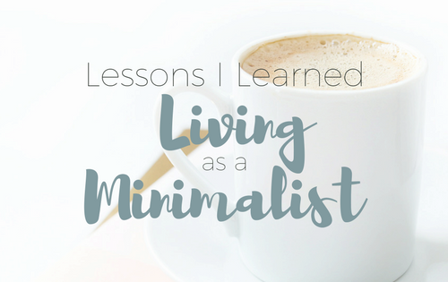 Lessons I Learned Living as a Minimalist | Rooms Need Love Blog