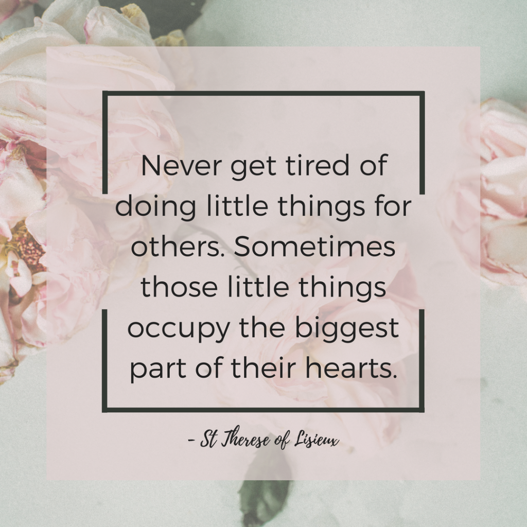 10 Little Ways to Spread Love | St Therese of Lisieux | Rooms Need Love Blog