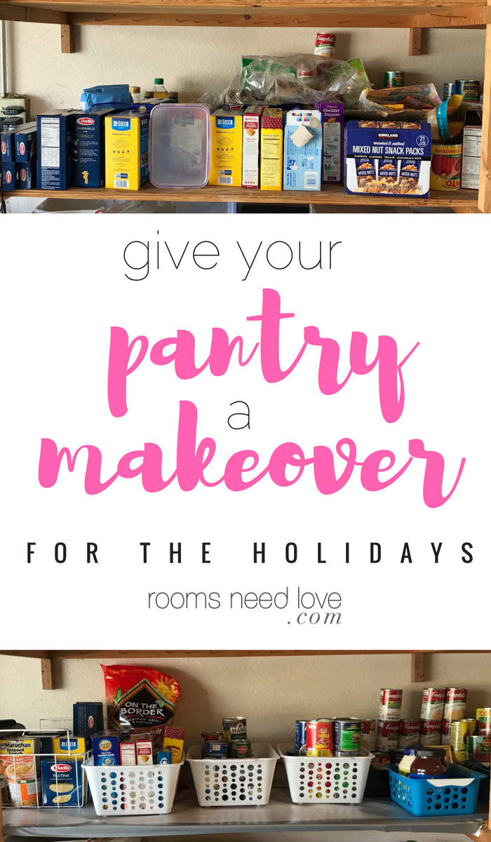 Give Your Pantry a Makeover for the Holidays | Organizing Tips | Pantry Organizing | Organizing on a Budget | Rooms Need Love