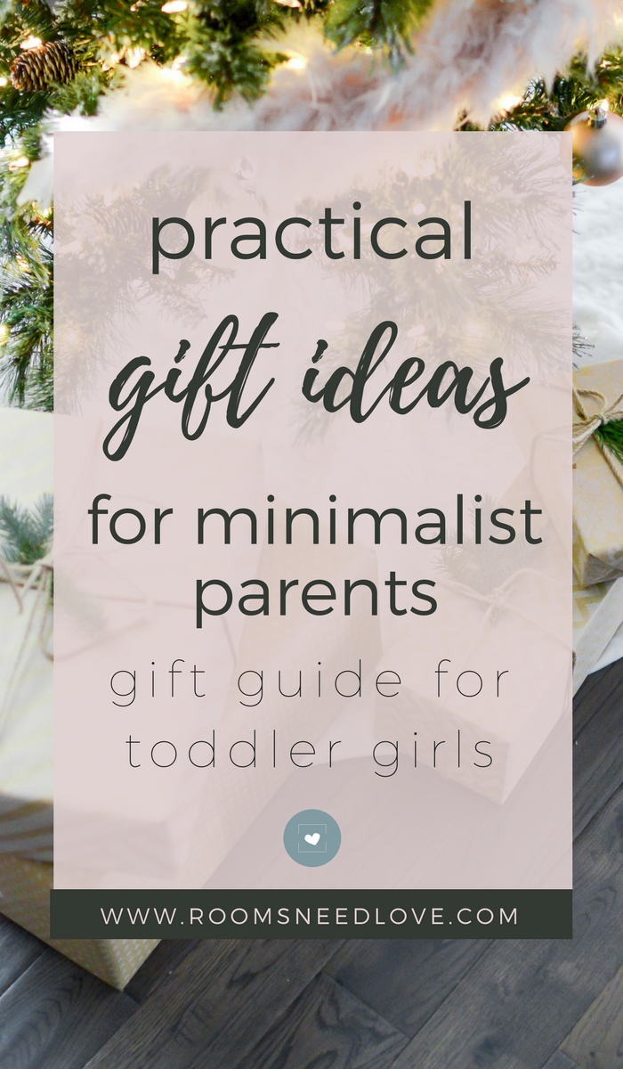 Gift Ideas for Toddler Girls   Minimalist Gifting   Minimalism   Christmas   Rooms Need Love