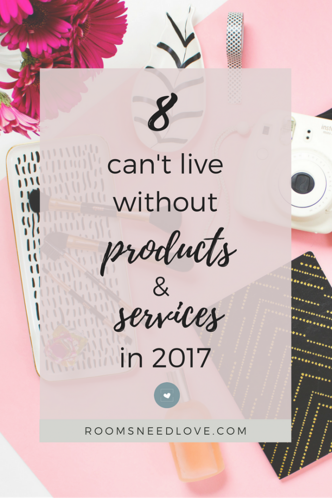 8 Can't Live Without Products & Services in 2017   Home   Kids   Blogging   Business   Pinterest   Making Sense of Affiliate Marketing   Email Lists Made Easy   Rooms Need Love
