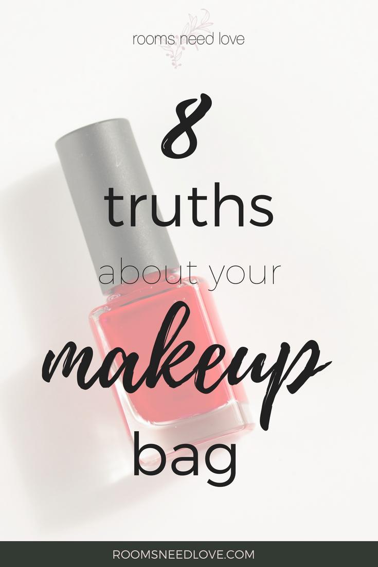 8 Truths About Your Makeup Bag   Makeup Expiration Date Guide   Makeup Decluttering   Makeup Bag   minimalist makeup   Rooms Need Love