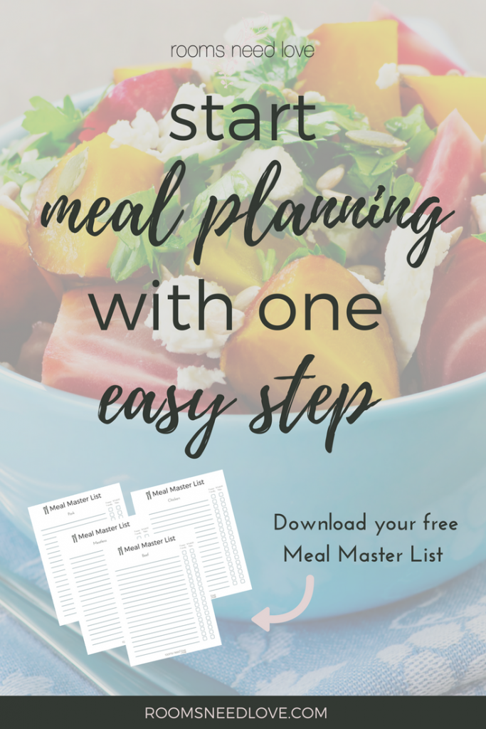 Start Meal Planning with One Easy Step | Free Download | Meal Planning Tips | Lists | Rooms Need Love
