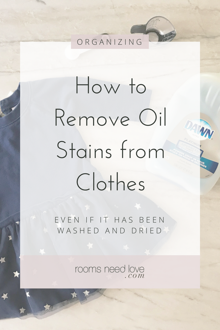 How To Remove Oil Stains From Clothes Rooms Need Love